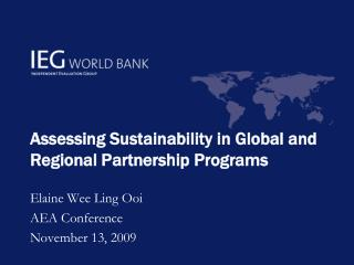 Assessing Sustainability in Global and Regional Partnership Programs