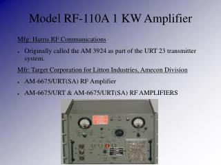 Model RF-110A 1 KW Amplifier