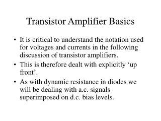 Transistor Amplifier Basics