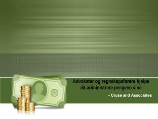 Advokater og regnskapsførere hjelpe rik administrere pengene