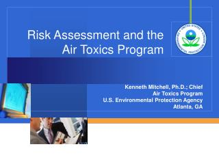 Risk Assessment and the Air Toxics Program