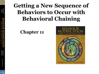 Getting a New Sequence of Behaviors to Occur with Behavioral ...