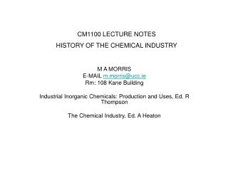 CM1100 LECTURE NOTES HISTORY OF THE CHEMICAL INDUSTRY
