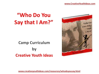 Youth Camp - Who Do You Say that I AM?