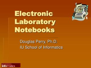 Electronic Laboratory Notebooks