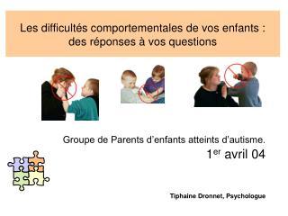 Les difficult s comportementales de vos enfants :  des r ponses   vos questions