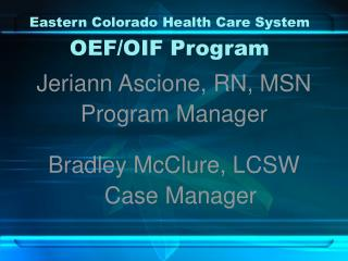 Eastern Colorado Health Care System   OEF
