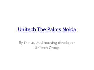 Unitech The Palms Noida