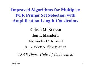 Improved Algorithms for Multiplex PCR Primer Set Selection with ...