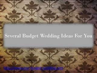 Budget Wedding Ideas For You