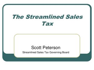 The Streamlined Sales Tax