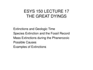 ESYS 150 LECTURE 17 THE GREAT DYINGS