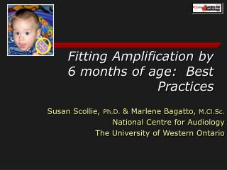 Fitting Amplification by 6 months of age: Best Practices