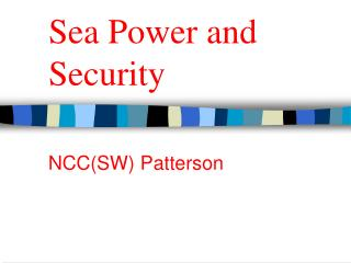 Sea Power and Security