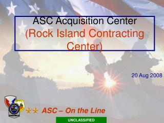 ASC Acquisition Center Rock Island Contracting Center