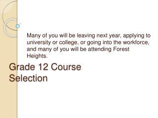 Grade 12 Course Selection