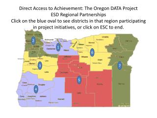 Direct Access to Achievement: The Oregon DATA Project ESD ...