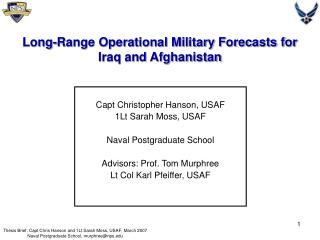 Long-Range Operational Military Forecasts for  Iraq and Afghanistan