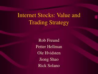 Internet Stocks: Value and Trading Strategy
