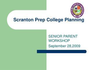 Scranton Prep College Planning