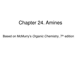 Chapter 24. Amines