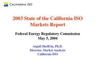 2003 State of the California ISO Markets Report