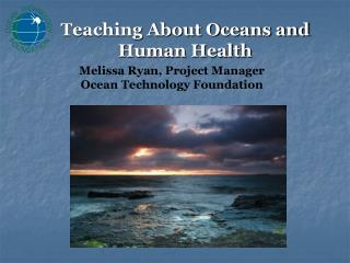 Teaching About Oceans and Human Health