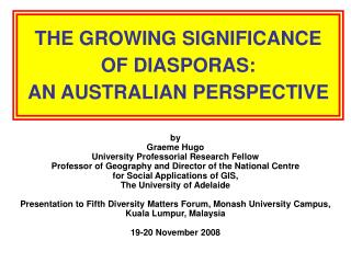 THE GROWING SIGNIFICANCE OF DIASPORAS: AN AUSTRALIAN PERSPECTIVE