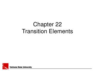Chapter 22 Transition Elements