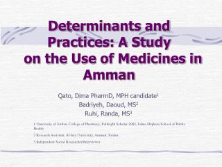 Determinants and Practices: A Study    on the Use of Medicines in Amman