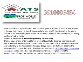Ats New Project Yamuna Expressway 9910006454 Ats New Launch