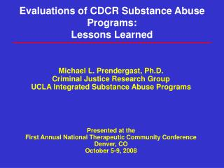 Evaluations of CDCR Substance Abuse Programs: Lessons Learned