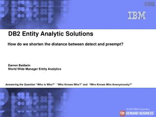 DB2 Entity Analytic Solutions