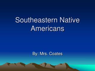 Southeastern Native Americans