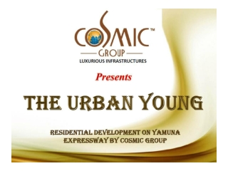 Cosmic The Urban Young Yamuna Expressway, 8527790926