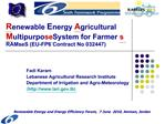 Renewable Energy Agricultural Multipurpose System for Farmers RAMseS EU-FP6 Contract No 032447