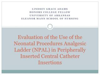 Evaluation of the Use of the Neonatal Procedures Analgesic Ladder ...
