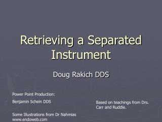 Retrieving a Separated Instrument
