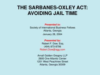 THE SARBANES-OXLEY ACT:   AVOIDING JAIL TIME
