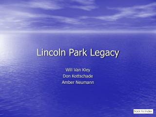 Lincoln Park Legacy