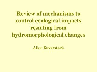 Review of mechanisms to control ecological impacts resulting from ...