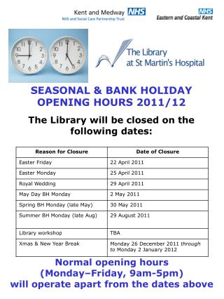 The Library will be closed on the following dates: