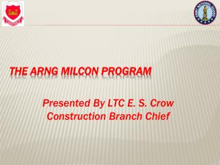 The ARNG MILCON Program