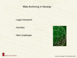 Web Archiving in Norway
