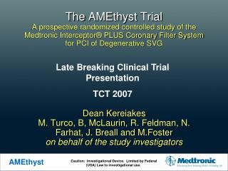 The AMEthyst Trial A prospective randomized controlled study