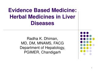 Evidence Based Medicine: Herbal Medicines in Liver Diseases