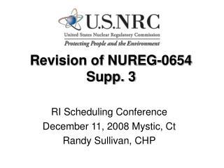 Revision of NUREG-0654 Supp. 3