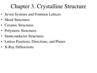 Chapter 3. Crystalline Structure