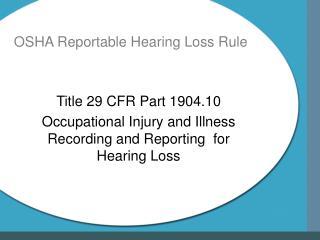 OSHA Reportable Hearing Loss Rule