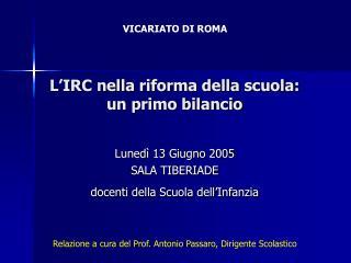 L IRC nella riforma della scuola: un primo bilancio